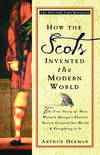 image of HOW THE SCOTS INVENTED THE MODERN WORLD