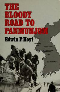 The Bloody Road To Panmunjom
