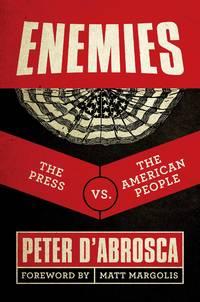 Enemies: The Press vs. The American People