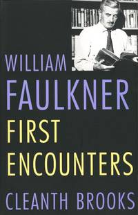 William Faulkner: First Encounters
