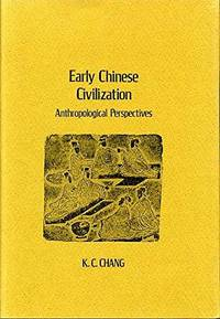 Early Chinese Civilization: Anthropological Perspectives