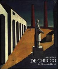 DE CHIRICO: The Metaphysical Period