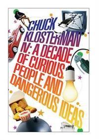Chuck Klosterman, Volume 4