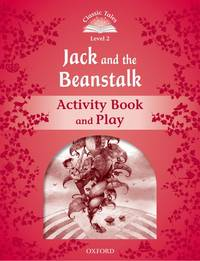 Classic Tales: Level 2: Jack and the Beanstalk Activity Book & Play