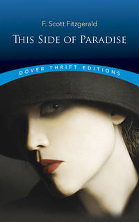 This Side of Paradise (Dover Thrift Editions) by Fitzgerald, F. Scott