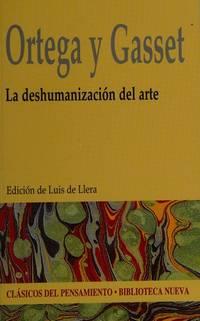 La deshumanización del arte (Clásicos del pensamiento) (Spanish Edition)