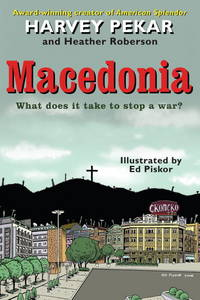MACEDONIA WHAT DOES IT TAKE TO STOP A WAR ?