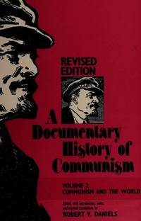 A Documentary History of Communism by Robert V  Daniels - Paperback - 1984 - from Endless Shores Books (SKU: 88968)
