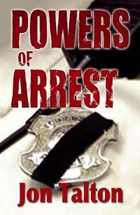 Powers of Arrest: A Cincinnati Casebook  --Signed--