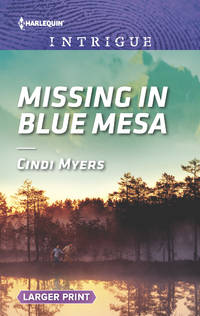 Missing in Blue Mesa (Larger Print)