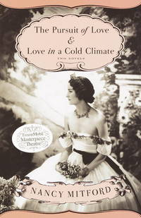The Pursuit Of Love and Love In a Cold Climate