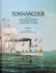 image of Tonnancour: Life in Grosse Pointe and Along the Shores of Lake St. Clair - Volume 2