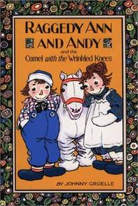 image of Raggedy Ann and Andy and the Camel With the Wrinkled Knees.