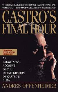 Castro'S Final Hour by  Andres Oppenheimer - Paperback - 1993 - from MAB Books (SKU: 336088)