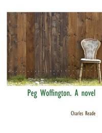 Peg Woffington a Novel