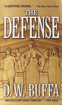 The Defense by D.W. BUFFA - Paperback - October 1998 - from The Book Nook and Biblio.com