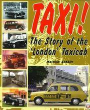 TAXI! THE STORY OF THE 'LONDON' TAXICAB