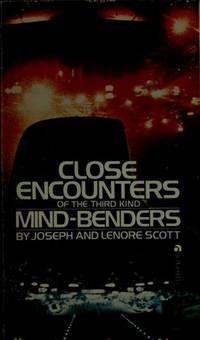 Close Encounters of the Third Kind Mind-Benders