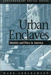 Urban Enclaves: Identity and Place in America (Contemporary Social Issues)