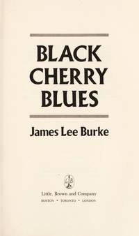 Black Cherry Blues. Advanced Reader's Copy