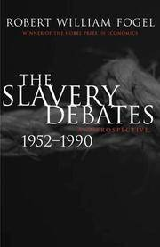 image of The Slavery Debates, 1952-1990: A Retrospective (Walter Lynwood Fleming Lectures in Southern History)