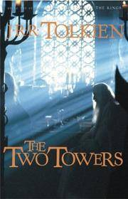 image of The Two Towers: Being the Second Part of the Lord of the Rings