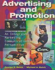 Advertising and Promotion - An integrated Marketing Communications Perspective by Michael Belch and George Belch - Hardcover - 1997 - from AmazingBookDeals (SKU: biblio324)