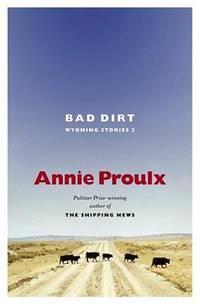 Bad Dirt: Wyoming Stories 2