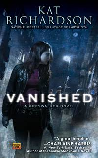 Vanished - Greywalker vol. 4 by Kat Richardson - Paperback - Later Edition - 2010 - from Borderlands Books (SKU: 000-167815)