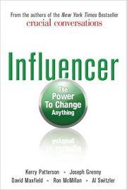 Influencer the Power to Change Anything