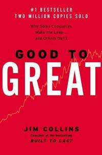 Good to Great: Why Some Companies Make the Leap and Others Don't by Jim Collins - Hardcover - 2001-10-16 - from Light House and Biblio.com