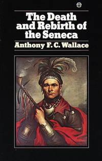 The Death and Rebirth of the Seneca
