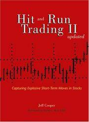 image of Hit and Run Trading II: Capturing Explosive Short-Term Moves in Stocks, Updated