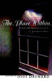 The Place Within Portraits of the American Landscape by Twenty  Contemporary Writers