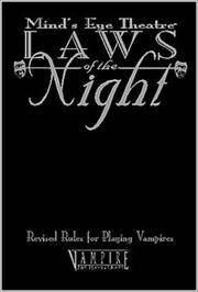Laws of the Night: Revised Rules for Playing Vampires (Minds Eye Theatre)