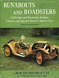 RUNABOUTS AND ROADSTERS: COLLECTING & RESTORING ANTIQUE, CLASSIC & SPECIAL-INTEREST SPORTS CARS (Signed)