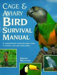 Cage & Aviary Bird Survival Manual