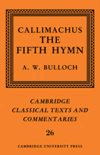 image of Callimachus: the Fifth Hymn : The Bath of Pallas