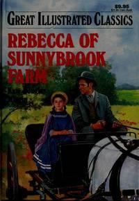 Rebecca of Sunnybrook Farm (Great Illustrated Classics)