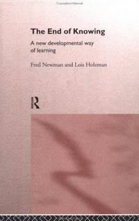 The End of Knowing: a new developmental way of learning