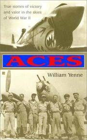 Aces : True Stories of Victory and Valor in the Skies of World War II