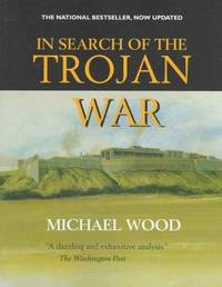image of IN SEARCH OF THE TROJAN WAR