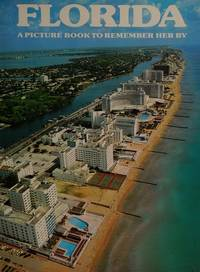 Florida: A Picture Book To Remember Her By