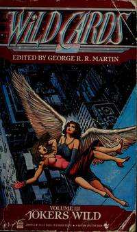 Jokers Wild (Wild Cards, Book 3) by  George R.R Martin - Paperback - from Better World Books  and Biblio.com