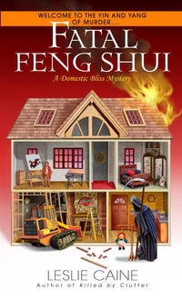 Fatal Feng Shui ( A Domestic Bliss Mystery )