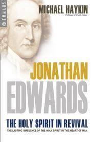 Jonathan Edwards: The Holy Spirit in Revival (Emmaus) [Paperback] Michael A. G. Haykin