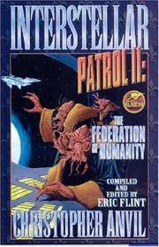 "Interstellar Patrol II : The Federation of Humanity (The Claw and the Clock; ""Riddle Me..."