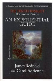 Holding the Vision  An Experiential Guide
