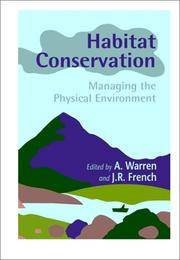 HABITAT CONSERVATION - MANAGING THE PHYSICAL ENVIRONMENT