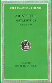 Aristotle: Metaphysics, Books I-IX (Loeb Classical Library No. 271) (Bks.1-9) by  Hugh Tredennick (Translator) Aristotle - Hardcover - 1933-01-01 - from Ergodebooks (SKU: DADAX0674992997)